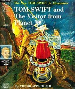 Cover of Tom Swift and the Visitor from Planet X (1961), from the Tom Swift, Jr. Adventure Series